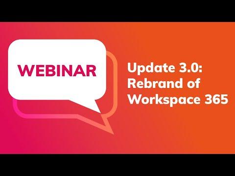 webinar:-update-3.0-of-workspace-365