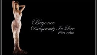 "Beyoncé ""Dangerously in Love"" (With Lyrics) HD"