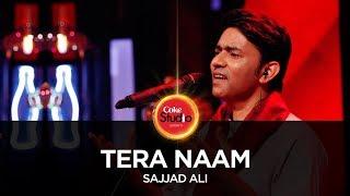Coke Studio Season 10| Tera Naam| Sajjad Ali