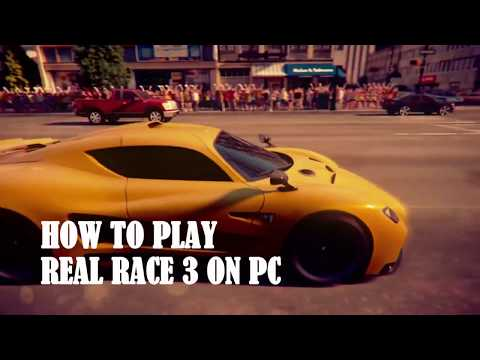 Best Ways To Play Real Racing 3 On PC