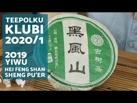 Teepolku KLUBI 2020/1 2019 Hei Feng Shan, Sheng Pu'er VLOG32