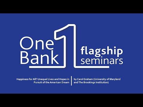 One Bank Flagship Seminar by Carol Graham
