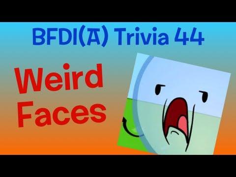 BFDI(A) Trivia 44: Weird Faces