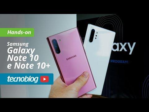 Samsung Galaxy Note 10 e Note 10+ | Hands-on Tecnoblog