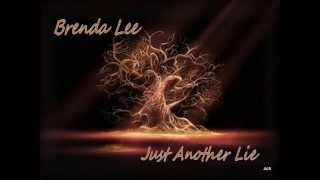 Brenda Lee - Just Another Lie YouTube Videos