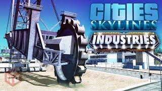 обзор ВСЕГО в Cities: Skylines - Industries!