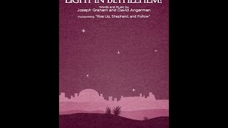 CAN YOU SEE THE LIGHT IN BETHLEHEM? - Joseph Graham and David Angerman