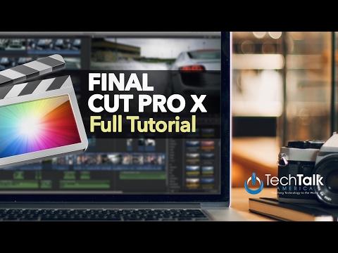 Final Cut Pro X - FULL TUTORIAL