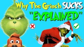 The Grinch SUCKS compared to How The Grinch Stole Christmas (EXPLAINED)