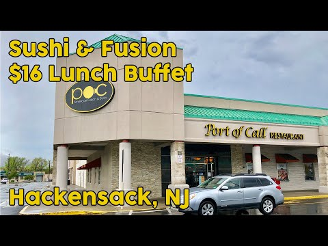 Port Of Call | Sushi & Fusion Buffet - Hackensack, NJ