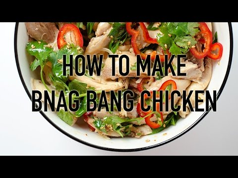 how to make bang bang chicken youtube ForHow To Make Bang Bang Chicken