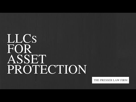 Limited Liability Companies for Asset Protection