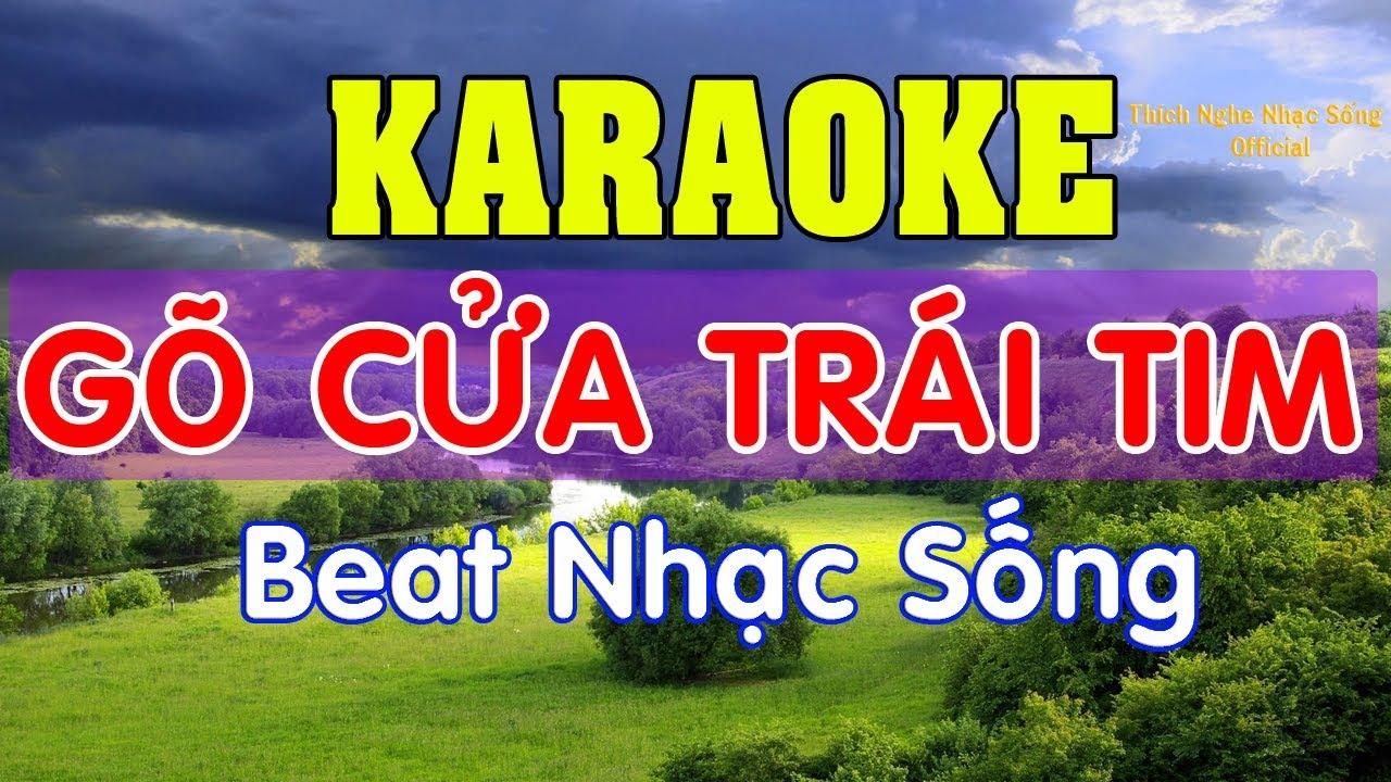 Gõ Cửa Trái Tim - Karaoke HD - Beat Nhạc Sống - Thích Nghe Nhạc Sống