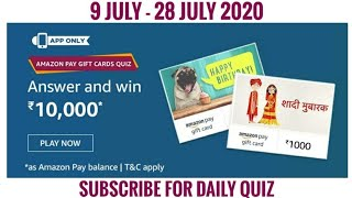 Amazon Pay Gift Card Quiz Answers Today | Win 10000 Amazon Pay Balance | 9 July 2020