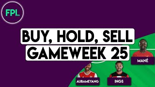 FPL GW25 TIPS: BUY, HOLD, SELL! | Gameweek 25 | Fantasy Premier League 2019/20