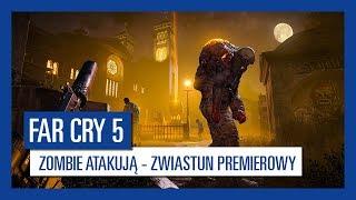 Far Cry 5: Zombie atakują - zwiastun premierowy | Ubisoft