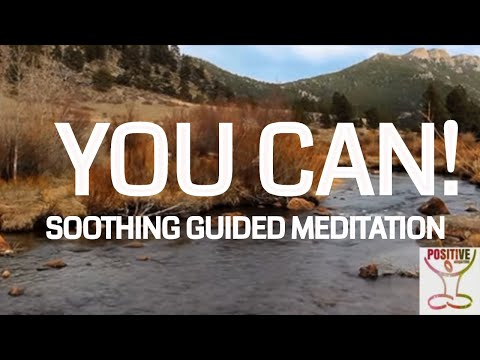 Guided Positive Meditation for a Boost of Inspiration, Support and Reassurance *10 Minutes