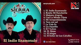 Los 2 De La Sierra - El Indio Enamorado (2017) Disco Completo