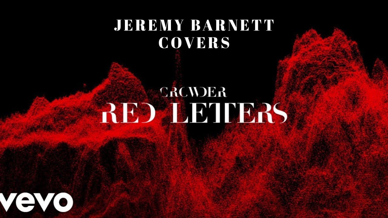 Red Letters - Crowder Cover -Jeremy Barnett ( Piano Cover )
