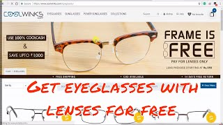 Offers And Tricks #4 - Eyeglasses and Sunglasses for free on coolwinks using Mobikwik suoercash