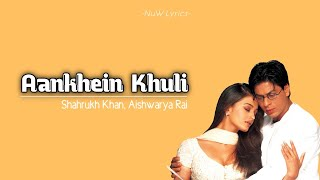 Download Lyrics Aankhein Khuli-Shahrukh Khan & Aishwarya Rai | Mohabbatein