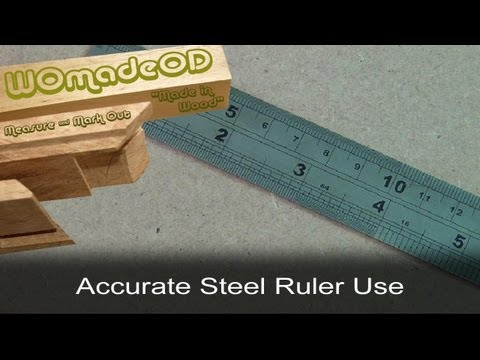 Steel Rulers - Accurate Use Of