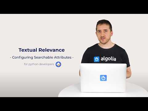Algolia Build 101 - Configuring Textual Relevance for Python developers