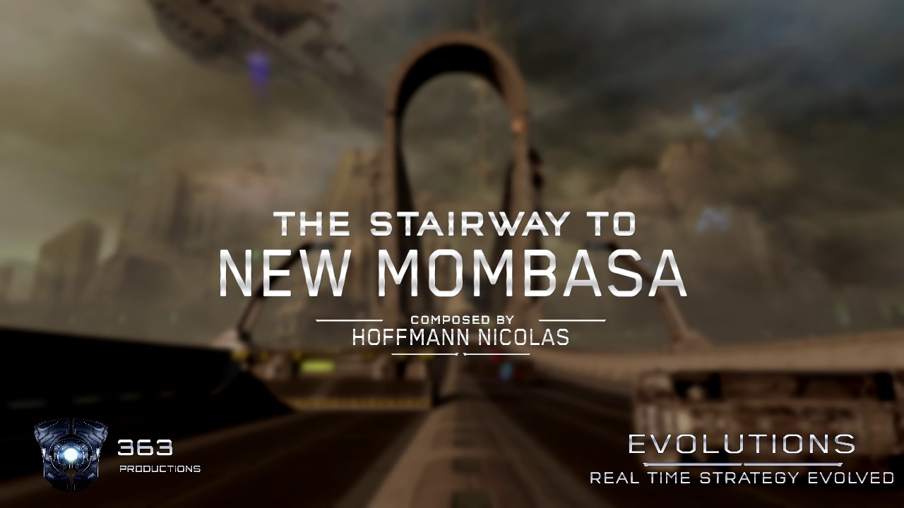 Evolutions: Real Time Strategy Evolved Soundtrack - The Stairway To New Mombasa