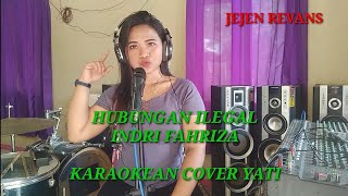 Download HUBUNGAN ILEGAL (Indri Fahriza) - KARAOKEAN cover YATI