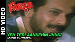 Download Yeh Teri Aankhen Jhuki Jhuki - Fareb | Abhijeet | Faraaz Khan & Suman Ranganathan MP3 song and Music Video