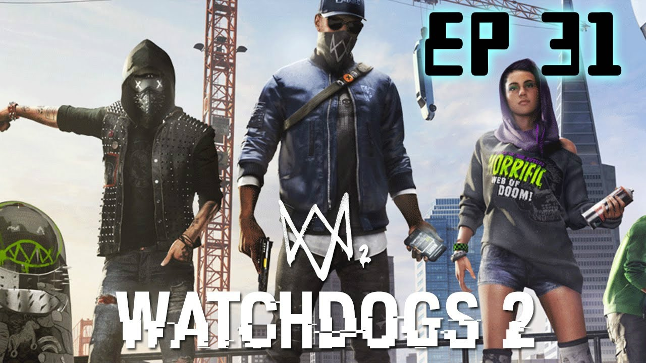 Wrench Jr Watch Dogs 2: WATCH_DOGS® 2 [Ep 31] [Poor Wrench Jr]