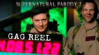 Supernatural Parody 2 - Gag Reel