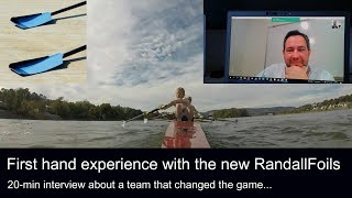 How one coach made his entire crew row faster - review and interview about the new randall foils