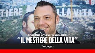"""Tiziano Ferro: """"Sono il cantante dell"""
