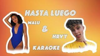 Malu Trevejo ft. Hrvy - HASTA LUEGO KARAOKE/INSTRUMENTAL