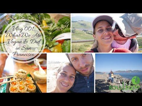 San Francisco VEGAN Vlog: What we ate & Did on my BIRTHDAY WEEKEND