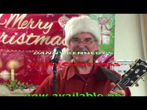 Danny Kennedy:  MERRY CHRISTMAS