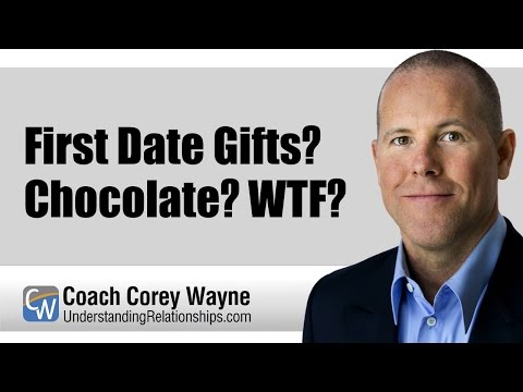 First Date Gifts? Chocolate? WTF?