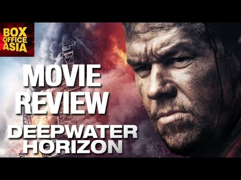 DeepWater Horizon | Movie REVIEW | Box Office Asia