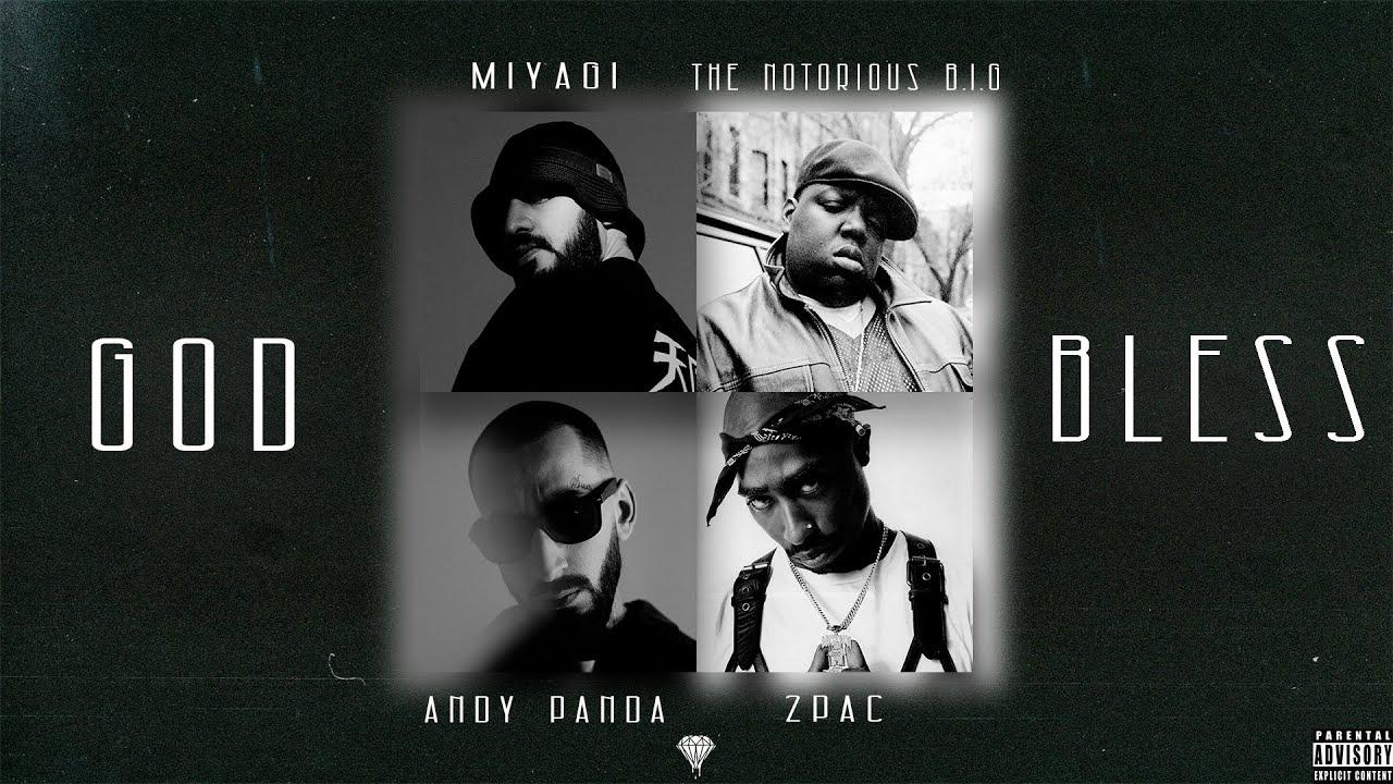 Miyagi & Andy Panda, The Notorious B.I.G., 2Pac - God Bless (prod. Almaz)