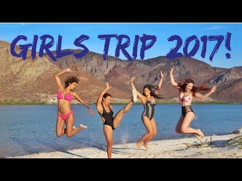 Girls Trip 2017 -La Paz Baja California| RaqC