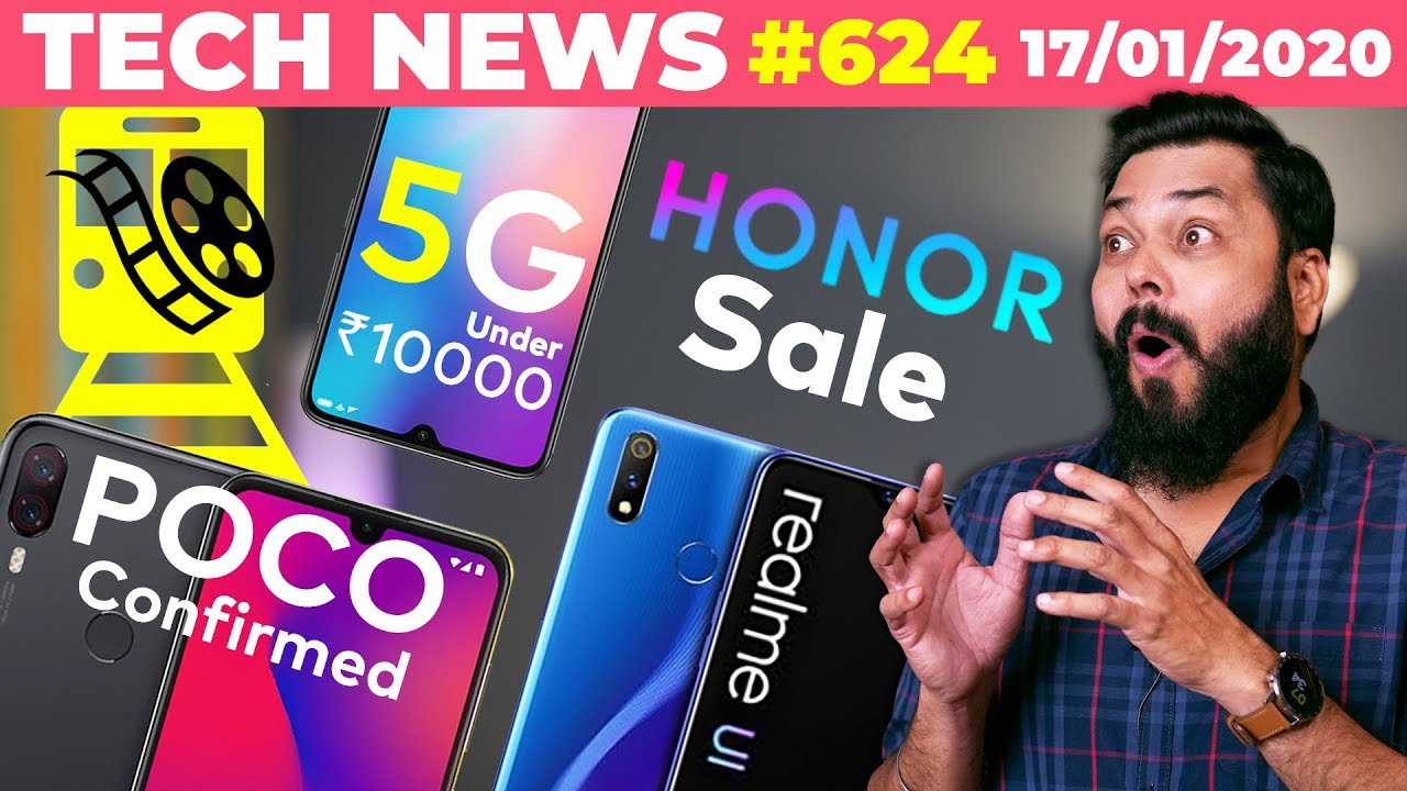 POCO Confirmed, 5G Phone Under ₹10k, Realme UI Rolled Out, Free Movies on Trains, HONOR Sale-TTN#624