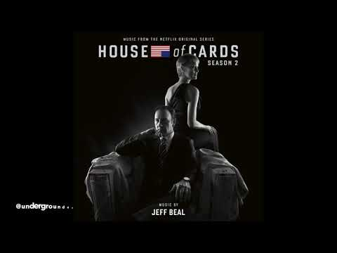 House of Cards - Soundtrack Season 2 by Jeff Beal