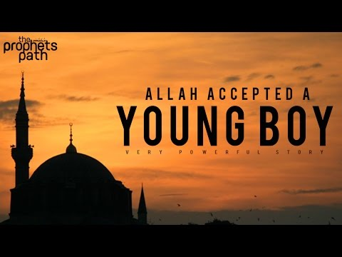 Allah Accepted A Young Boy - True Story