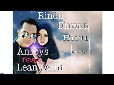 Download  Rindu di awan biru anroys feat leany aini Gratis, download lagu terbaru