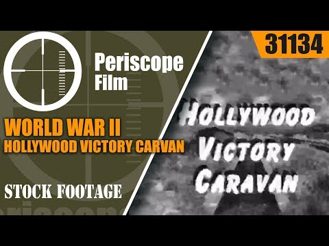 WORLD WAR II HOLLYWOOD VICTORY CARAVAN  BOND FUND FILM  31134