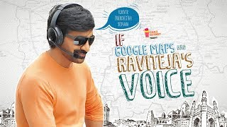 If Google Maps had Raviteja's Voice | Ft. Raviteja | Chai Bisket