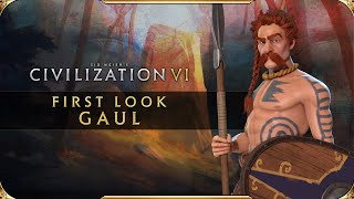 Civilization VI - First Look: Gaul | Civilization VI - New Frontier Pass