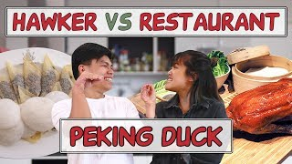 HAWKER VS RESTAURANT   Peking Duck in Singapore   EP 13