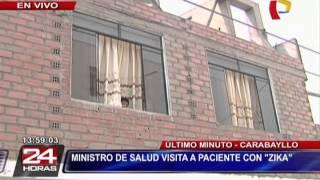 Ministro de Salud visitó a primer paciente con Zika en el Perú